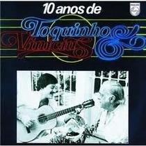 Lp 10 Anos De Toquinho E Vinicius De Moraes