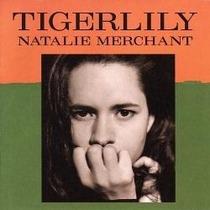 Cd Natalie Merchant - Tigerlily ( Imp. - Frete Gratis )