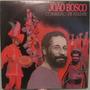 João Bosco - Comissão De Frente - 1982