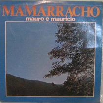 Mauro & Mauricio - Mamarracho - 1977