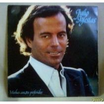 Lp Julio Iglesias Minhas Canções Preferidas 1981 Cbs