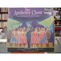 Vinil / Lp - The Anthony Choir - Ray Anthony E Seu Coral
