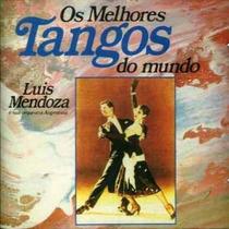 Cd / Luis Mendoza (1989) Os Melhores Tangos Do Mundo