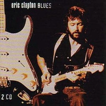 Cd Eric Clapton Blues=import= Novo Lacrado