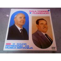 Lp Raul Torres E Florêncio O Maior Patrimônio Da Música
