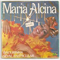 Maria Alcina-compacto-lp-vinil-bacurinha-mpb