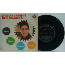 Chico Buarque Compacto Vinil Nacional Usado Roda Viva 1967