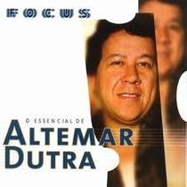 Cd Altemar Dutra - O Essencial - Focus - Lacrado