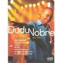 Dvd Original Do Filme Dudu Nobre Ao Vivo