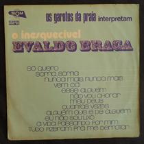 Os Garotos Da Praia Interpretam Evaldo Braga - Lp Vinil 1973
