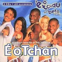 Cd-duplo-é O Tchan-é O Tchau Do Beto Jamaica