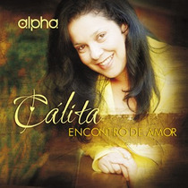 Cd Cálita - Encontro De Amor / Bônus Playback.