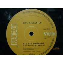 Cris Mcclayton Compacto Bye Bye Rosemarie 1973 Cyro Aguiar