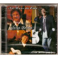 Cd Silvio Brito - Nos Bares Da Vida... Vol. 1 - Novo***