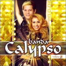 Cd - Banda Calypso - Volume 8 - Lacrado