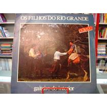 Vinil / Lp - Os Filhos Do Rio Grande - Gaiteiro Do Interior