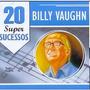 Cd Raro Billy Vaughn 20 Super Sucessos - Original