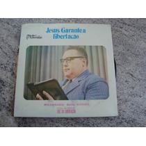 Lp Vinil Jesus Garante A Libertação Missionári David Miranda