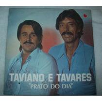 Lp Taviano E Tavares - Prato Do Dia - 1980