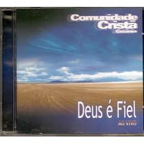 Com. Cristã De Goiânia - Deus É Fiel - Raridade -cd- Gospel