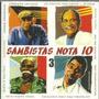 Cd Sambistas Nota 10 - Vol 3 Original Lacrado Pronta Entrega