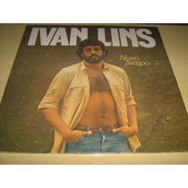 Lp Vinil Ivan Lins : Novo Tempo - Compositor E Cantor Mpb