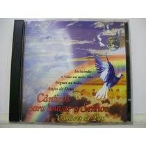 Cânticos Para Louvar O Senhor, Cantores Da Pax, Cd Original