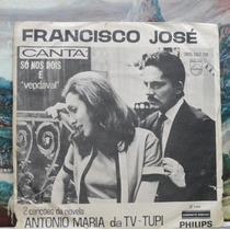 Francisco José Trilha Novela Antonio Maria - Compacto Vinil