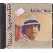 Cd - Leonardo - Meus Momentos- Frete Grátis