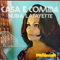 Nubia Lafayette 1972 Casa E Comida Lp