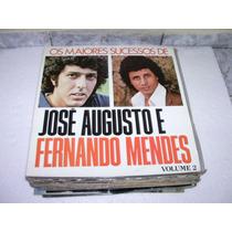 Lp José Augusto E Fernando Mendes Vol 2