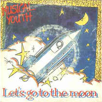 Musical Youth Compacto De Vinil Let´s Go To The Moon - 1984