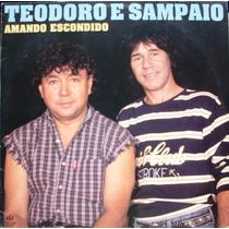 Lp Teodoro & Sampaio - Amando Escondido 1995 - Stereo/mono