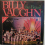Billy Vaughn And His Orchestra - Billy Vaugh No Brasil-1979