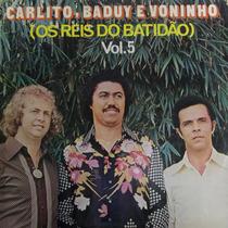 Lp Carlito, Baduy E Voninho Vol.5