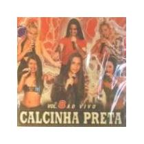 Cd Calcinha Preta - Vol 08- Original-lacrado-cdlandia