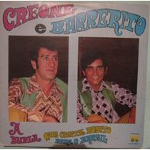 Creoni & Barrerito - A Dupla Que Canta Bonito P/brasil 1982