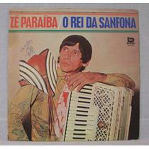 Lp Zé Paraíba - O Rei Da Sanfona - Beverly - 1982