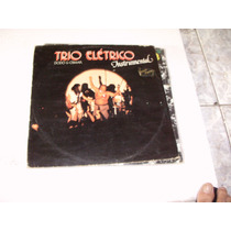 Lp Trio Elétrico Dodô E Osmar Instrumental 1980