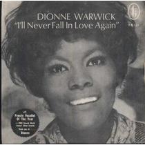 Dionne Warwick Compacto Vinil I´ll Never Fall In Love Again