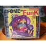 Cd Fome De Funk Ano 2000 Novo Lacrado !