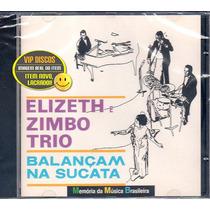Cd Elizeth E Zimbo Trio Balançam Na Sucata Novo Lacrado Raro