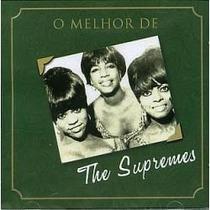 Cd - The Supremes( Diana Ross)- O Melhor De - Lacrado