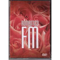 Dvd, Romântico Fm ( Raro) - 14 Músicas Incendiando O Amor