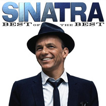 Cd Frank Sinatra - Best Of The Best (2011) Novo Original