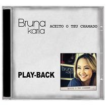 Bruna Karla - Aceito O Teu Milagre*lançamento - Playback -mk
