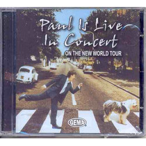 Cd Paul Mccartney - Pauls Is Live In Concert - Lacrado