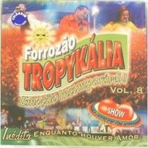 Cd - Forrozao Tropykalia - Vol 8 - Frete Gratis