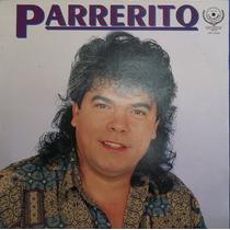 Lp Parrerito (integrante Do Trio Do Brasil) Os Parada Dura