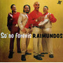 Raimundos - Só No Forevis (1999) Cd